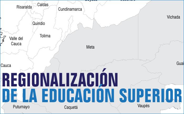 Regionalización de la Educación Superior