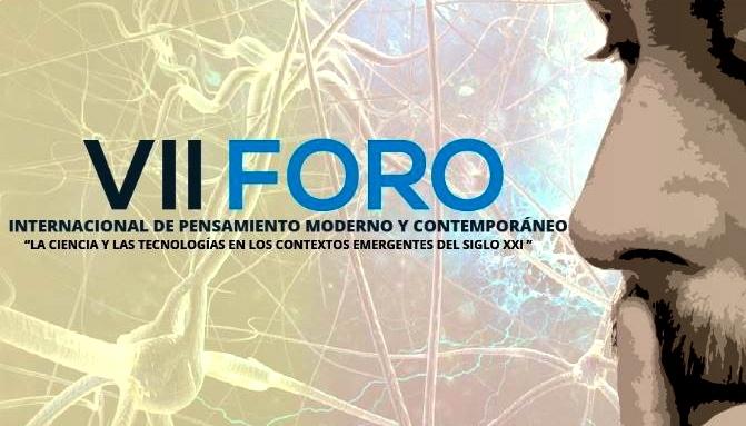 II FORO INTERNACIONAL Y VIII NACIONAL DE PENSAMIENTO MODERNO & CONTEMPORÁNEO