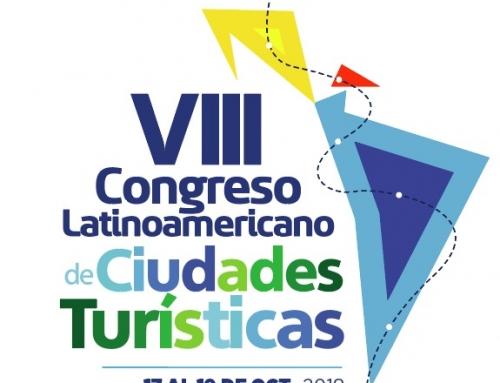 VIII CONGRESO LATINOAMERICANO DE CIUDADES TURÍSTICAS Y CONFORMACIÓN PLATAFORMA  JUVENIL