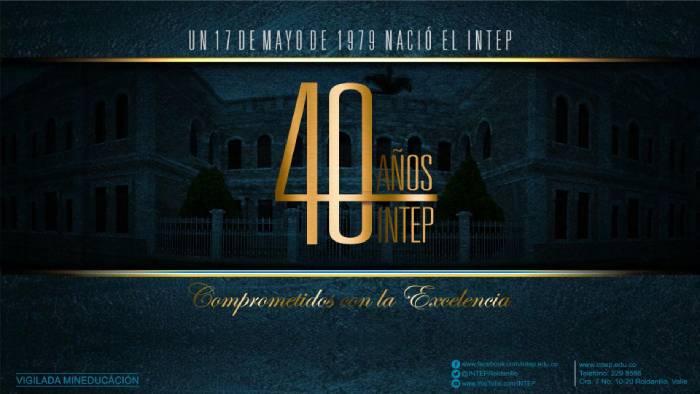Aniversario número 40 del INTEP